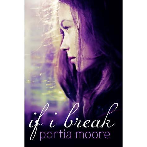 Almost Broken If I Break 2 By Portia Moore