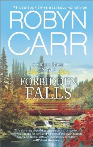 Forbidden Falls (Virgin River, #8) by Robyn Carr