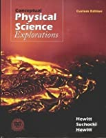 Conceptual Physical Science Explorations   Custom Edition