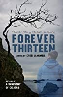 Forever Thirteen: Joey's Story (Forever After)