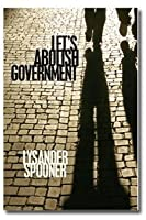Let's Abolish Government