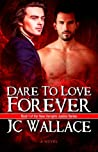 Dare to Love Forever (New Vampire Justice #1) audiobook download free