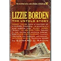Lizzie Borden: The untold story (A Dell book)