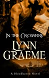 In the Crossfire (Bloodhaven #2)