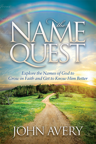The Name Quest by John   Avery