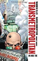 Transmetropolitan, Vol. 10: One More Time (New Edition)