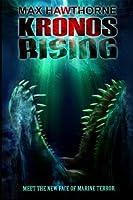 Kronos Rising (Kronos Rising #1)
