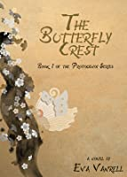 The Butterfly Crest (The Protogenoi Series, #1)
