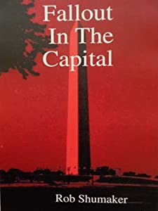 Fallout In The Capital (Capital Series)