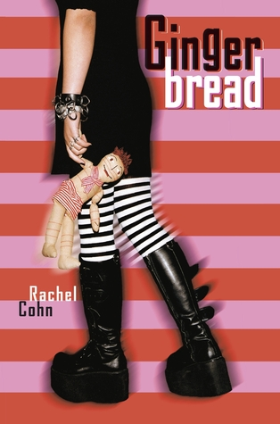 Ebook Gingerbread Cyd Charisse 1 By Rachel Cohn