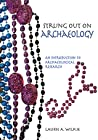 Strung Out on Archaeology: An Introduction to Archaeological Research