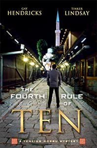 The Fourth Rule of Ten (A Tenzing Norbu Mystery, #4)