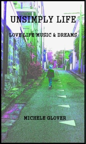 Unsimply Life (Love Life Music & Dreams)