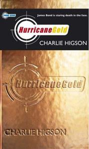 Hurricane Gold (Young Bond, #4)