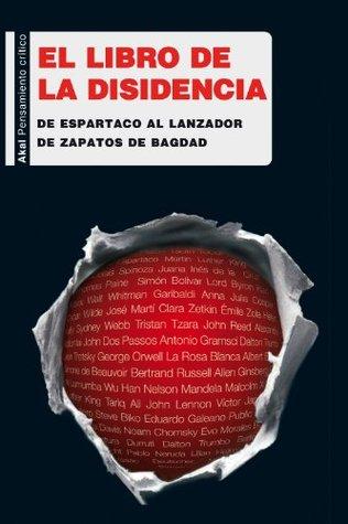 El libro de la disidencia (Pensamiento crítico)