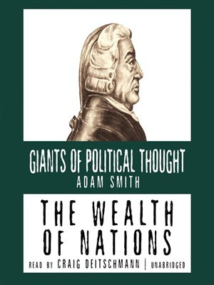 The Wealth of Nations (Giants of Political Thought)