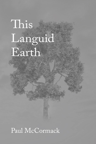 This Languid Earth by Paul McCormack
