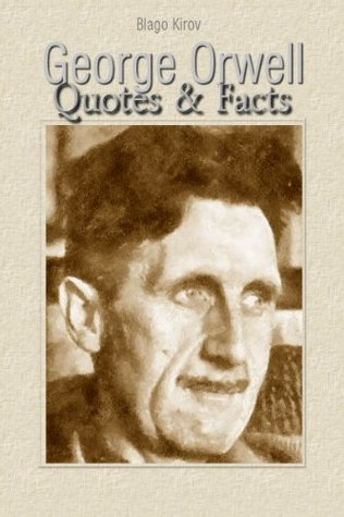 George Orwell: Quotes & Facts