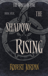 The Shadow Rising (The Wheel of Time,#4)
