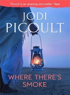 Where There's Smoke by Jodi Picoult
