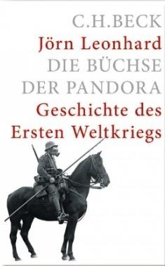 Die Buchse der Pandora Geschichte des Ersten Weltkrieges