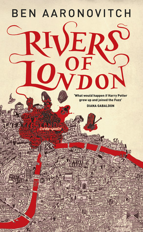 Ben Aaronovitch: Rivers of London Series + comics