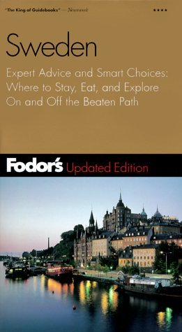 Fodor's Sweden, 11th Edition: Expert Advice and Smart Choices: Where to Stay, Eat, and Explore On and Off the Beaten Path (Fodor's Gold Guides)