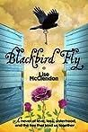 Blackbird Fly (Bennett Sisters, #1)
