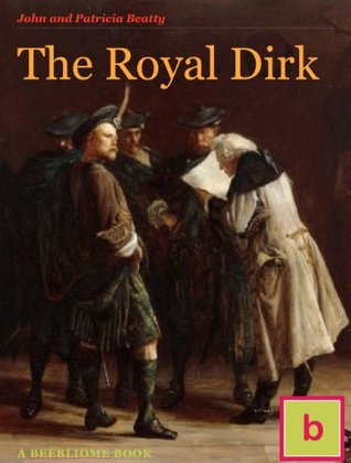 The Royal Dirk (Historical Fiction for Teens: Illustrated Edition)