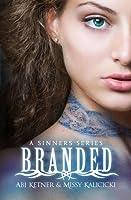 Branded (Sinners, #1)