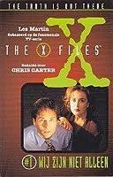 Wij zijn niet alleen (The X-Files: Middle Grade, #1)