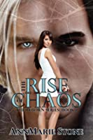 The Rise of Chaos (Reborn, #1)