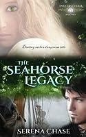 The Seahorse Legacy (Eyes of E'veria #3)