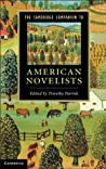 The Cambridge Companion to American Novelists (Cambridge Companions to Literature)