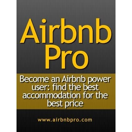 Airbnb Pro: Find the best vacation rental accommodation at