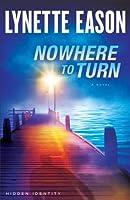 Nowhere to Turn (Hidden Identity #2)