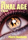 The Final Age: A Post-Econolyptic Account of Life Everlasting