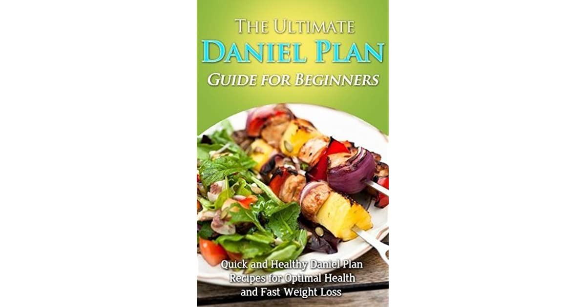 The Ultimate Daniel Plan Guide For Beginners By Emma Rose