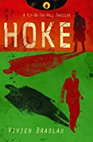 Hoke (Fly on the Wall Thriller, #1)
