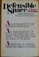 Defensible space; crime prevention through urban design