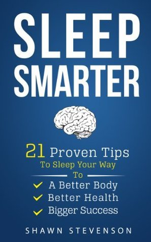 Sleep Smarter  21 Proven Tips to