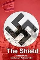 The Shield: a novel