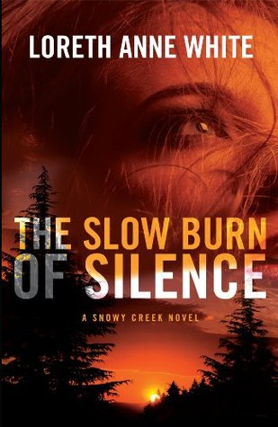 The Slow Burn of Silence by Loreth Anne White