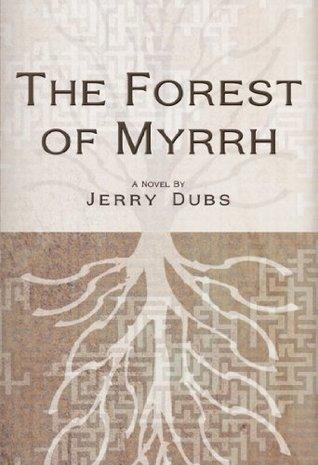 The Forest of Myrrh  pdf