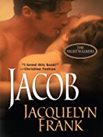 Jacob (The Nightwalkers, #1)