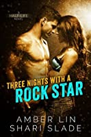 Three Nights with a Rock Star