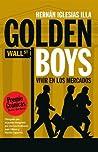 Golden Boys. Vivir en los mercados.