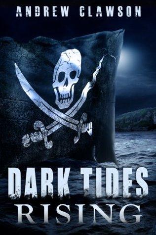 Dark Tides Rising