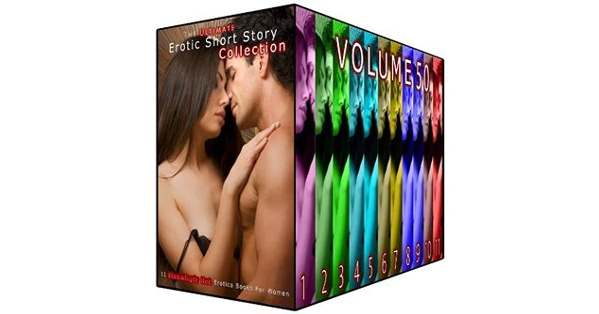 The Ultimate Erotic Short Story Collection 50: 11 Steamingly Hot Erotica  Books For Women