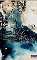 The Earl and The Fairy, Vol. 02 (The Earl and the Fairy, #2)